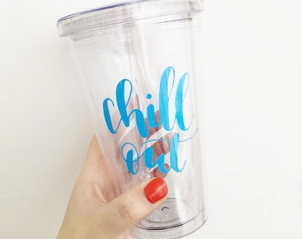 Chill Out tumbler with straw