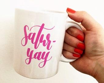 New! Satur-yay mug