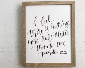 """Love People"" Van Gogh calligraphy quote  