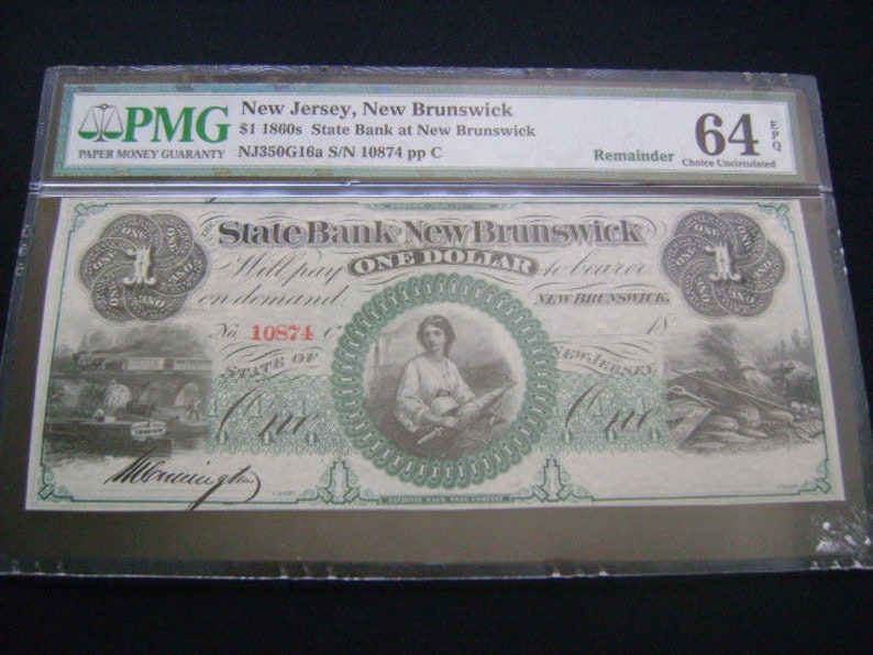 Exquisite Historical Obsolete Currency One Dollar 1860's State Bank of New  Brunswick NJ Graded PMG 64 Choice Uncirculated EPQ Remainder Note