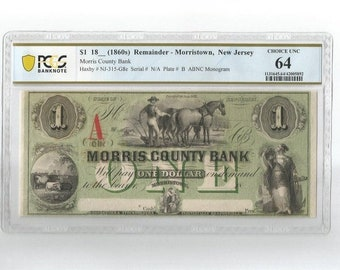 1860s One Dollar Bill Morris County Bank Morristown New Jersey Obsolete Currency Remainder Note Paper Money PCGS 64 Mint State Farmer Horse