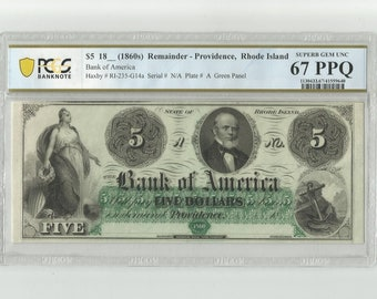 1860 Obsolete Currency 5 Dollar High Grade PCGS Banknote 67 EPQ Superb GEM Uncirculated Bank of America Providence Rhode Island Historical