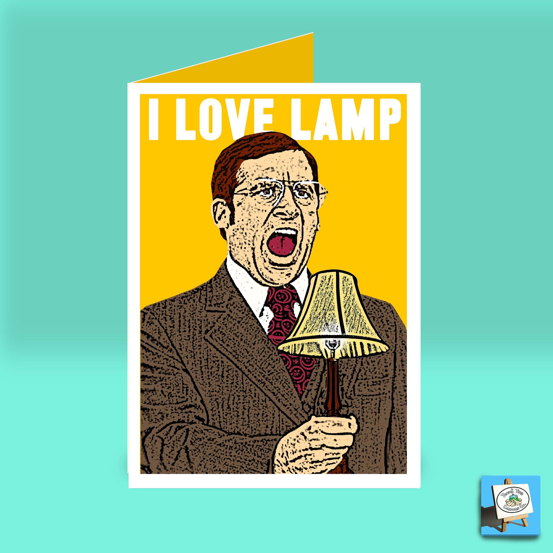 ANCHORMAN I LOVE LAMP Birthday Card Brick Tamland Funny | Etsy