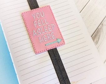 You Fell Asleep Planner Band - Planner Bookmark - Planner Accessory - Planner Accessories - Planner Band - Planner Bands