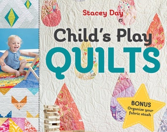 Child's Play Quilts Book - Signed Copy