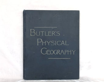 Antique Geography Book with Vintage Maps and Illustrations, Butler's Physical Geography 1887, Geography Decor