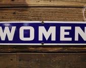 Vintage Porcelain Enamel Women's Restroom Sign