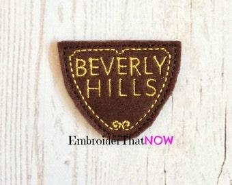INSTANT Download Beverly Hills Embroidery Feltie Applique Design File