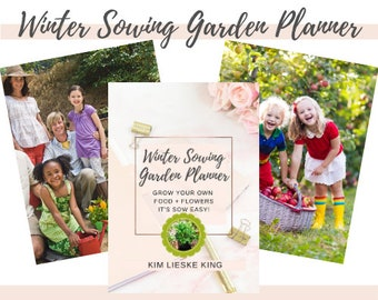 Winter Sowing Garden Planner Paperback Book, Grow Food in Winter the EASY way, Winter Gardening, Container Garden, Vegetable Gardening
