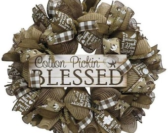 Cotton Pickin Blessed Wreath, cotton door wreath, rustic wreath, rustic decor, farmhouse decor, gift for mom, Cotton gift, gift for her