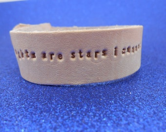 """The Fault in Our Stars - Leather Bracelet - """"My thoughts are stars I cannot fathom into constellations"""""""