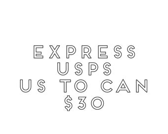 Usps 3-5 day Express mail add-on for shipping US TO CANADA