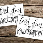 First and Last day of Kindergarten printable photo sign- Instant Download