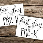 First and Last day of Pre-K printable photo sign - Instant Download