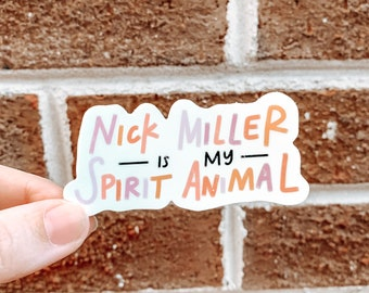 Nick Miller is my Spirit Animal Sticker   Nick Miller Sticker   New Girl Sticker   Laptop Sticker   Waterbottle Sticker   Vinyl Waterproof