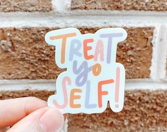 Treat Yo Self Sticker   Parks and Rec Sticker   Funny Stickers   Laptop Sticker   Waterbottle Sticker   Vinyl Waterproof   Waterbottle decal
