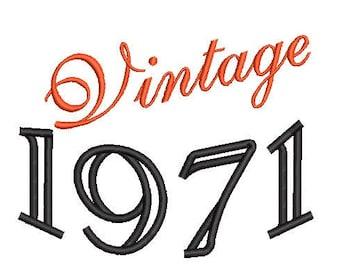 Vintage 1971 Machine Embroidery Design, 50th birthday embroidery design, year embroidery design, 4x4 and 5x7 hoops