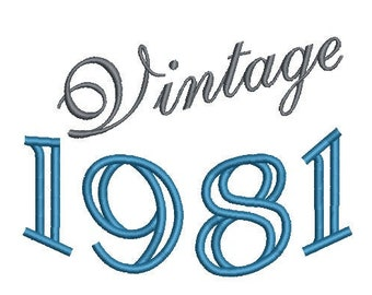 Vintage 1981 Machine Embroidery Design, 40th birthday embroidery design, 4x4 and 5x7 Hoop, Birthday embroidery design,  year embroidery