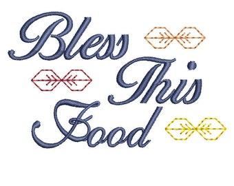 Bless This Food Machine Embroidery Design, thanksgiving embroidery design, blessing embroidery design, 4x4 hoop, 5x7