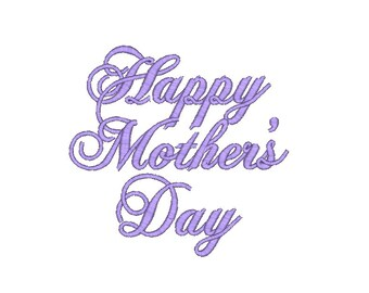 Happy Mother's Day Machine Embroidery Design, 2 sizes, Mother's Day Embroidery design, Mother's Day design, Mom embroidery
