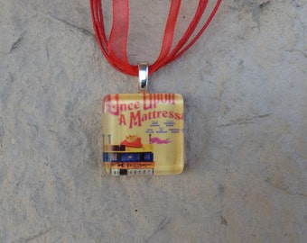 Broadway Musical Once Upon A Mattress Glass Pendant and Ribbon Necklace