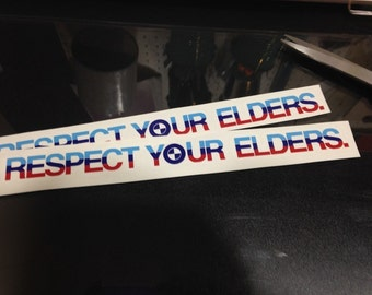 Three Color Respect Your Elders BMW Decal
