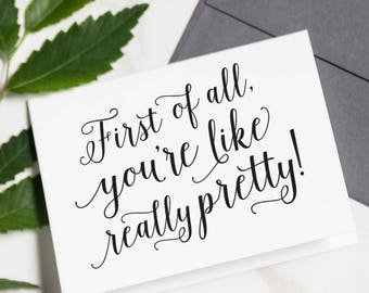 Funny Will You Be My Bridesmaid Cards - You're Like Really Pretty, Bridesmaid Card Set, Maid of Honor Proposal | Charlotte, Really Pretty