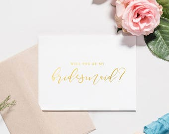 Gold Foil Bridesmaid Card Set, Will You Be My Bridesmaid, Calligraphy Script, Maid of Honor Proposal, Foil Finish | Catalina, Flowing Script