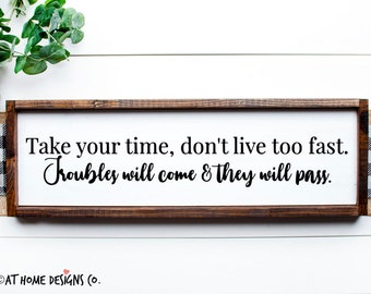Don T Live Too Fast Etsy