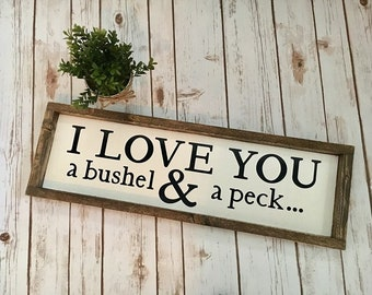 Love You a Bushel & a Peck