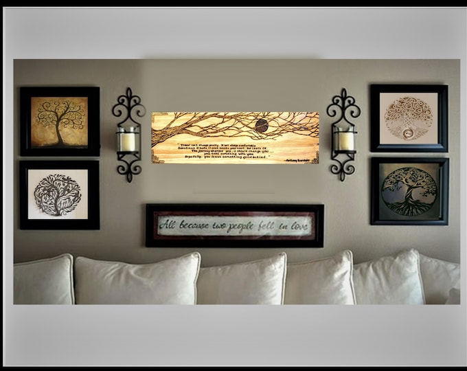 quote signs, quote art, inspirational art, woodburned signs, famous quotes, custom signs