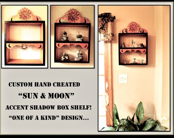 Curio shelves,Spice Rack ideas,Sun and Moon Wall shelf,Accent Wall Shelf, Display shelf,Cool shelves,Shadow box,Sun moon wall art,Wood shelf