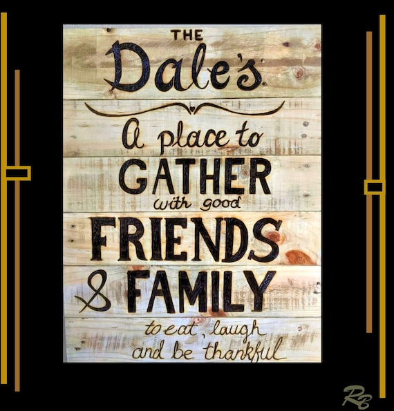 kitchen, art, sign, A place to Gather, wood sign, custom, hand created, rustic, decor, husband,couples,Anniversary,5th anniversary gift,wife