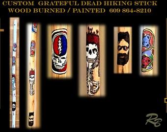 Grateful dead, gift,hiking stick, walking stick,,hiker, hiking,hikers gift,walking stick