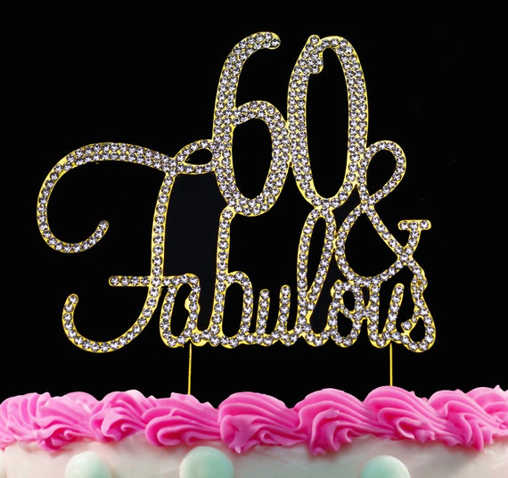 Prime 60Th Birthday Cake Toppers Gold Bling 60 And Fabulous Cake Etsy Funny Birthday Cards Online Bapapcheapnameinfo