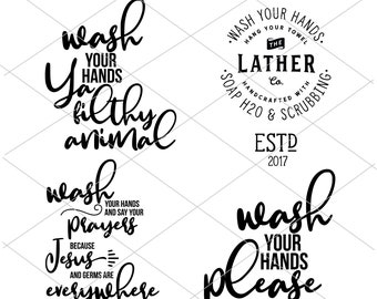 4 Wash Your Hands Signs | Wash Your Hands Ya Filthy Animal Printable & SVG | Instant Download | Cut Files