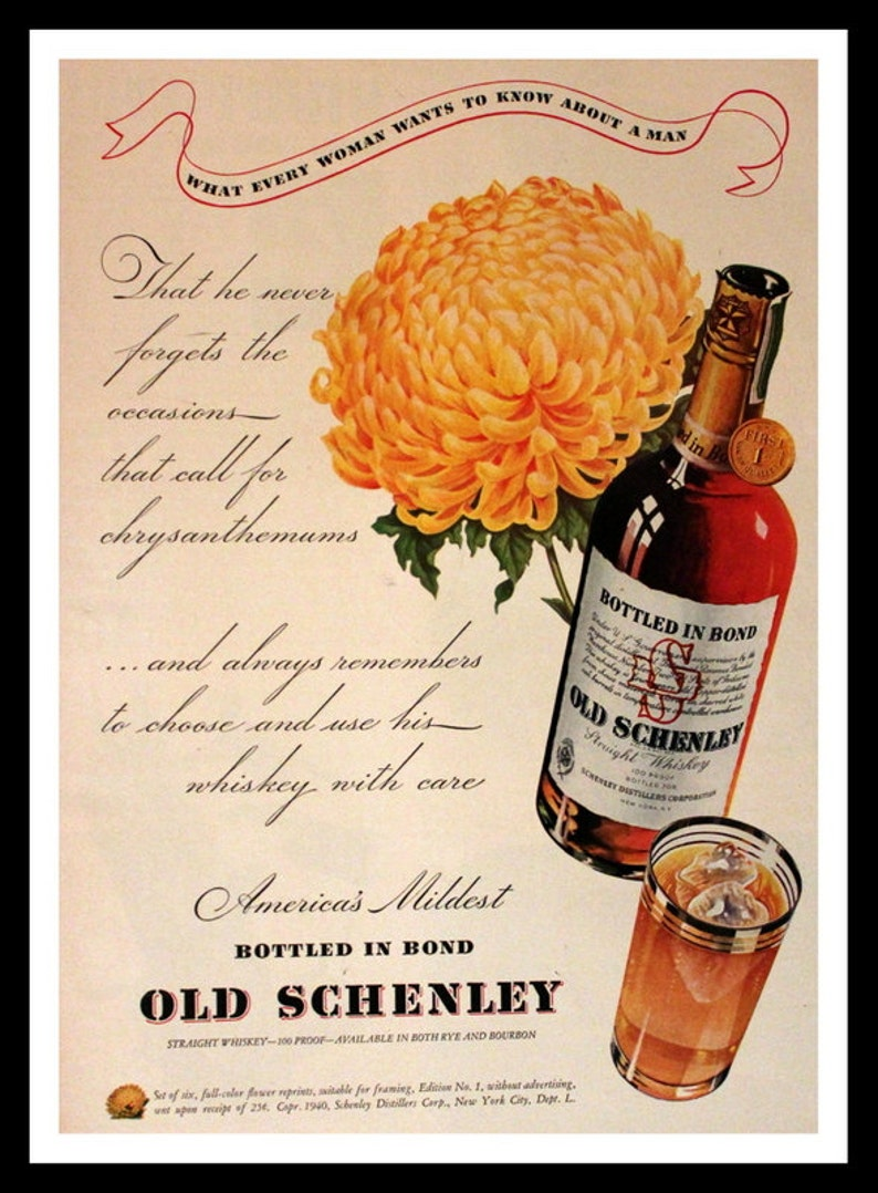 1940 Old Schenley Straight Whiskey Ad with Chrysanthemums - Wall Art - Home  Decor - Whisky - Schenley - Retro Vintage Liquor Advertising