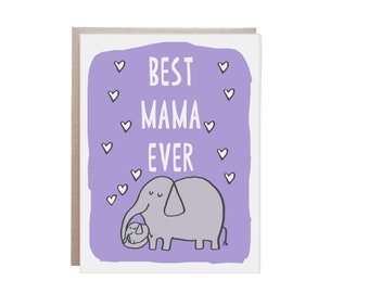 Best Mom Ever, Mom Card, Mother's Day Card, Mothers Day Card, Elephant Mom, Elephant Card