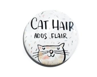 Cat Pin, Pinback Button Pin, Cat Lady, Cat Gift, Cat Button Pin, Button Badge, Cat Badge, Funny Cat Pin