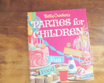 Vintage 1964 Betty Crocker's Parties for Children Mint Condition With Original Price Sticker on the Cover