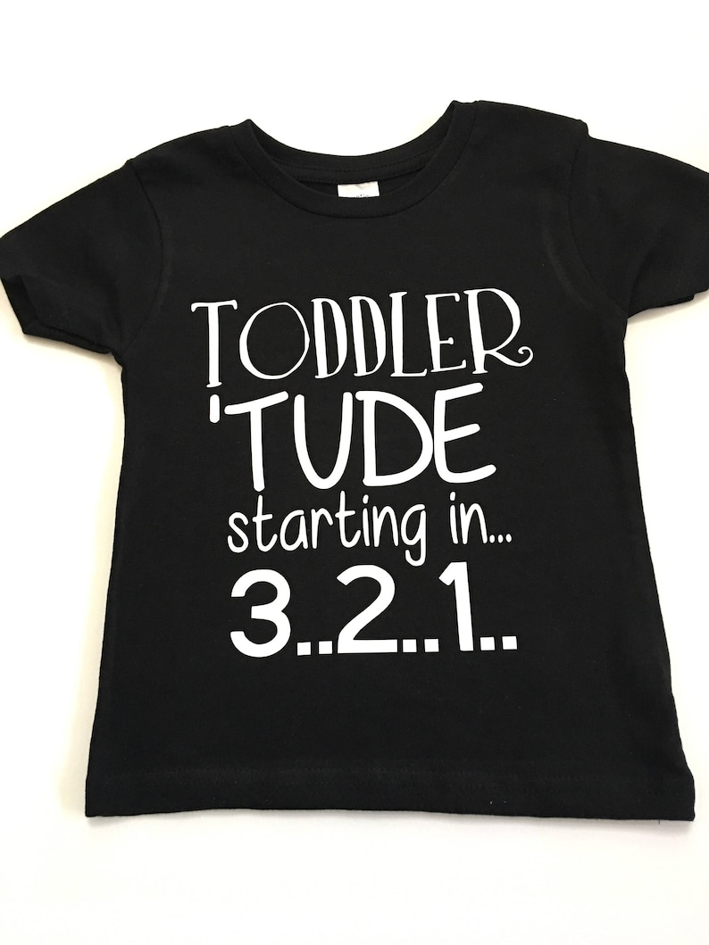 ef3a587a Toddlertude Tee Shirt Attitude Tee Shirts Toddler Funny | Etsy