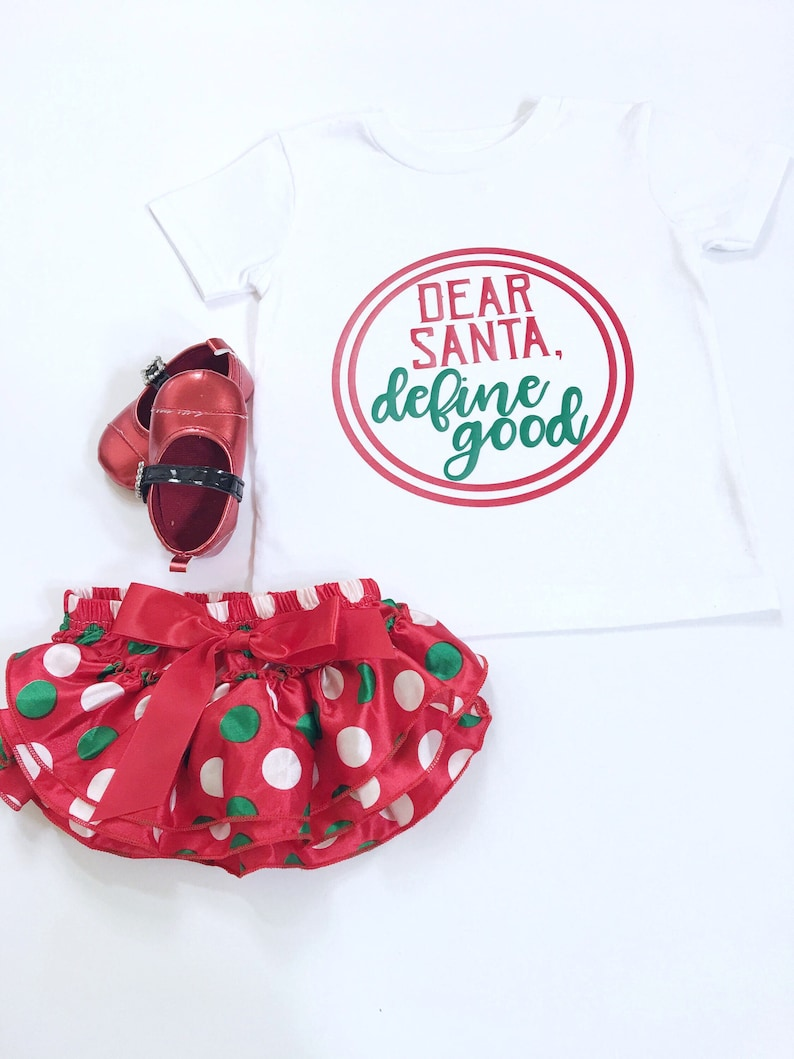 Dear Santa Define Good Tee Shirt Christmas Tee Shirts image 0