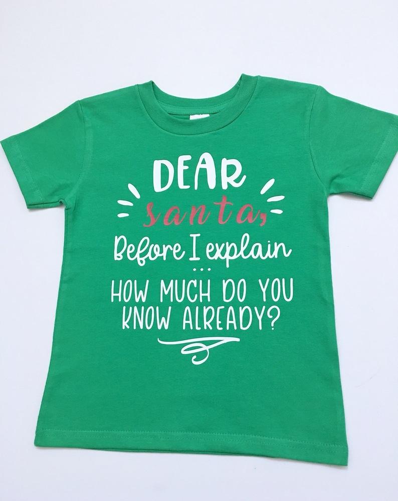 bfd7d29a8 Santa I Can Explain Shirt Dear Santa Shirt Kids Xmas Shirt | Etsy