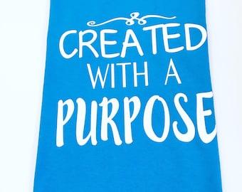 Created With A Purpose Shirt, Christian Tee Shirts, Christian Tshirts, Cute Christian Shirts, Scripture Tee Shirts, Biblical Tee Shirts
