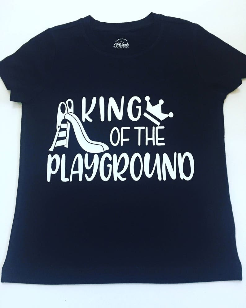 King Of The Playground Tee Shirt Kids Back To School Shirts image 0