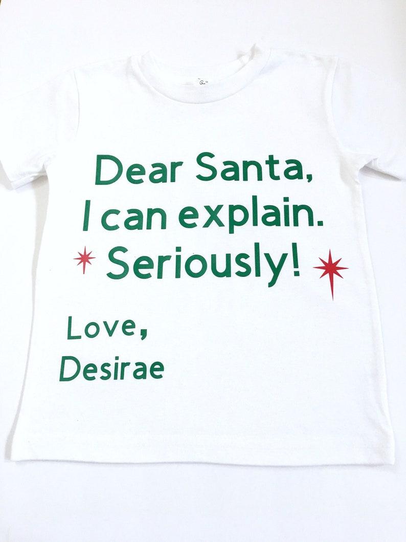 adca78d71 Dear Santa I Can Explain Shirt Christmas Tee Shirts Xmas | Etsy