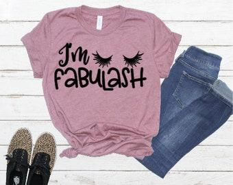 I'm Fabulash Shirt, Eye Lash Shirt, Eyelashes Shirt, Lashes Shirt, Ladies T-Shirt, Beauty Shirt, Lash Shirt, Ladies Shirts, Ladies Apparel