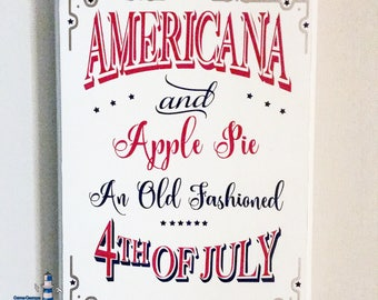 Ready to Ship ~ Americana and Apple Pie, an old fashioned 4th of July wooden sign, July 4th, America, plaque