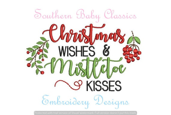 Christmas saying wishes and mistletoe kisses fill design file etsy image 0 m4hsunfo