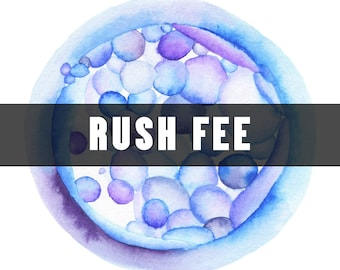 Rush Fee Order for Embryo Watercolor